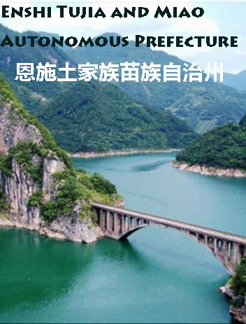 Hi,China  Enshi Tujia and Miao Autonomous Prefecture