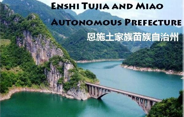 Hi,China Enshi Tujia and Miao Autonomous Prefecture