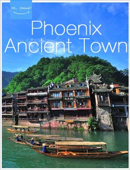 Hi,China Phoenix Ancient Town